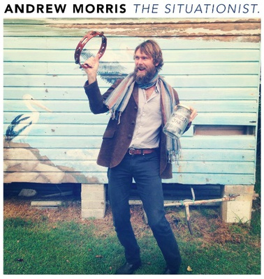 ANDREW MORRIS THE SITUATIONIST ALBUM RELEASE AND TOUR