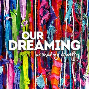 State Library Qld Our Dreaming Exhibition