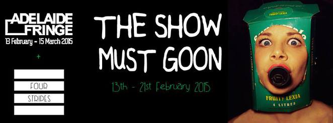 the show must goon adelaide fringe
