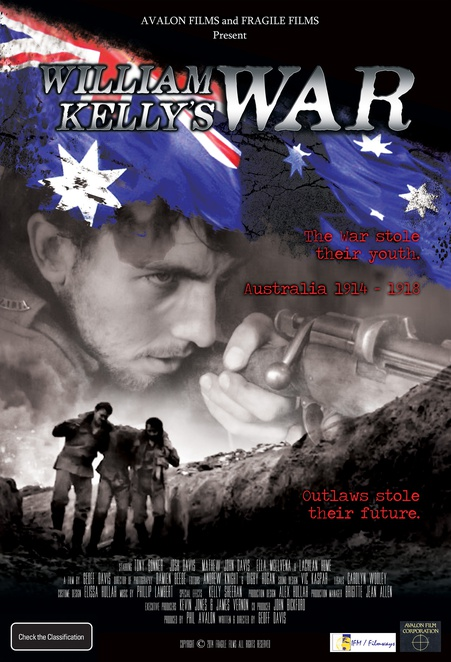 William Kellys War, Josh Davis as William Kelly, Tony Bonner in William Kellys War, Geoff Davis Writer/Director.