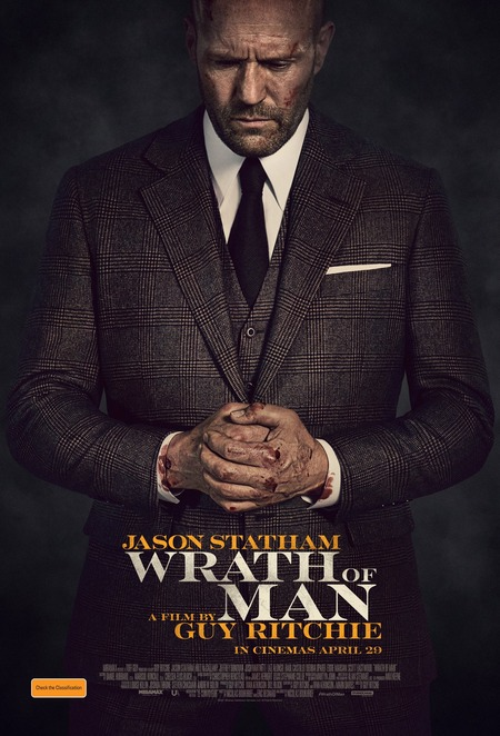 wrath of man 2021 film review, movie review, cinema, entertainment, fun things to do, date night, night life, action movie, guy ritchie, jason statham, josh hartnett, holt mccallany, jeffrey donovan, scott eastwood, rocci williams, andy garcia, performing arts, actors