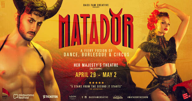 matador review 2021, community event, fun things to do, theatre, her majesty's theatre, dance, burlesque, circus, performing arts, night life, date night, matador the show, theatrical productions, bass fam creative