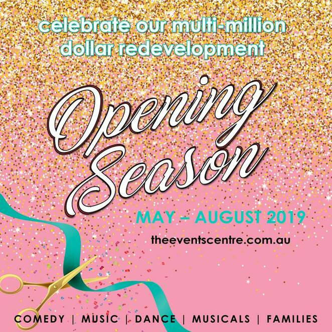 Opening Season Events, The Events Centre, Caloundra, May 2019, Petula Clark, the return of a true legend, Dave Hughes, Hairy, Elijah, Sunshine Coast Oriana Choir, The Proclaimers, Charmaine Wilson, Australian medium, Me and My Shadow, Patch Theatre Production,The Ten Tenors, Love is in the Air, Senior Moments, refurbished new look