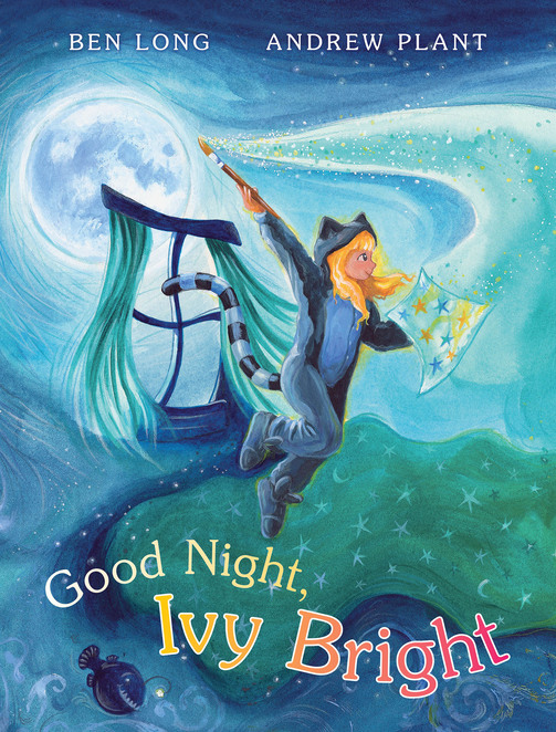 goodnight ivy bright, picturebook, ford, ben long, Andrew plant