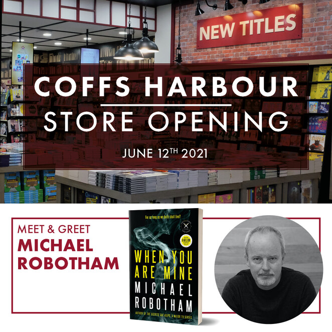 grand opening qbd books coffs harbour, park beach plaza, coffs harbour store opening, meet and greet michael robotham, when you are mine, community event, fun things to do, book lovers, author meet and greet, win limited early release copy, book store, shop for books