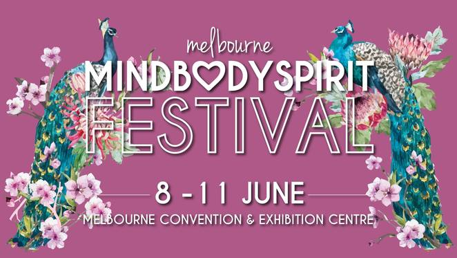 melbourne mind body spirit festival 2018, mind body spirit festival australia, community event, fun things to do, mindful living, health and wellness, spiritual guidance, exhibitors and stall holders, inspirational seminars, pyschic readings, body pampering, free stage performances, editation session, health foods, melbourne convention and exhibition centre, mcec, south wharf