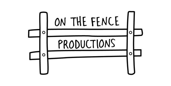 On The Fence Productions