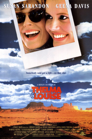 thelma and louise, movie, film, poster, susan sarandon, geena davis,