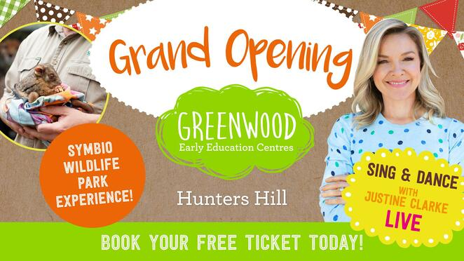 justine clarke, greenwood hunters hill's grand opening, greenwood early education centre, symbio wildlife park experience, sing and dance with justine clark, live entertainment, bike and blend, free food and drinks, ticket holders, community event, fun things to do, fun for kids, free event