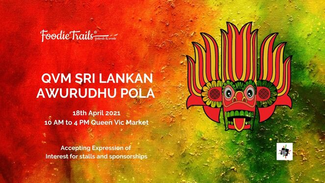 sri lankan festival 2021, community event, fun things to do, queen victoria market, cultural event, family fun, free family fun activities, performances, cooking demonstrations, live music, traditional street eats