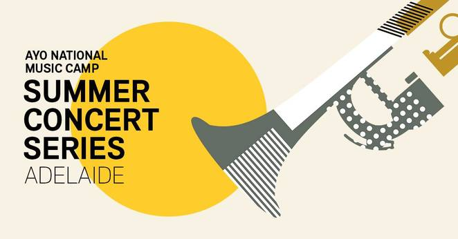 ayo summer concert series 2019, community event, fun things to do, australian youth orchestra, national music camp, professional musicians, music event, pianist anna goldsworthy, trumpeter david elton, violinist dale barltrop, conductor giordano bellincampi, auckland philharmonia orchestra, ariel zuckermann, isreal chamber orchestra, beethoven, mozart, mahler, hugo wolf, italian seerenade, manual de falla, three cornered hat, composer melody eotvos, concerts, performance, entertainment, elder hall, university of adelaide