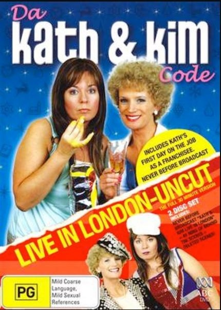 Kath & Kim, Kath, Kim, Australia, Australian, Aussie, London, England, Live, Kath & Kim Live, Da Kath & Kim Code, Uncut, Comedy, Live Comedy, DVD, Special, DVD Special, TV Special, TV, TV Show, Franchise, Television, Television Special, A Current Affair, ACA, Toast Festival, Wine, Wine Tasting, BBC, Gina Riley, Jane Turner, Australian News, News, Television News, TV News, Fountain Lakes, Melbourne, Look At Me, Look At Moi, Muffin Top, Bumsters, Drinking, Funny, Stand Up, Stand Up Comedy, Laugh, Laugh Out Loud, Giggle, Da Vinci Code, Live In London