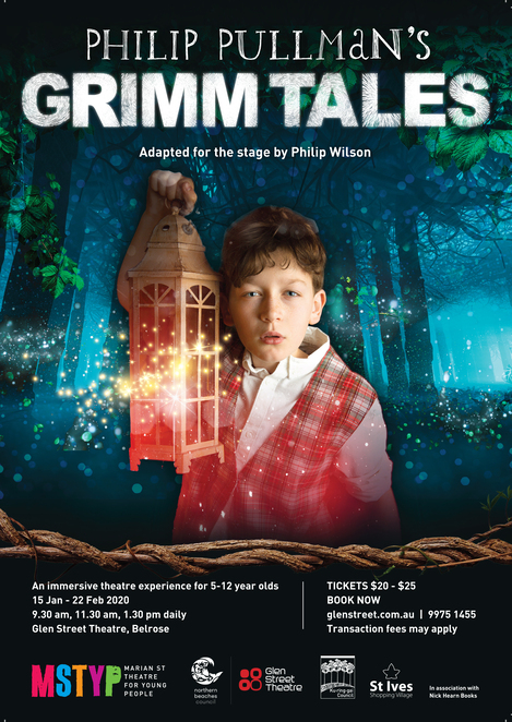 Grimm Tales, Philip Pulman, Marian Street Theatre for Young People, MSTFYP, Philip Wilson, Glen Street Theatre, children's theatre, Brothers Grimm, theatre review, school holidays, theatre company, Belrose