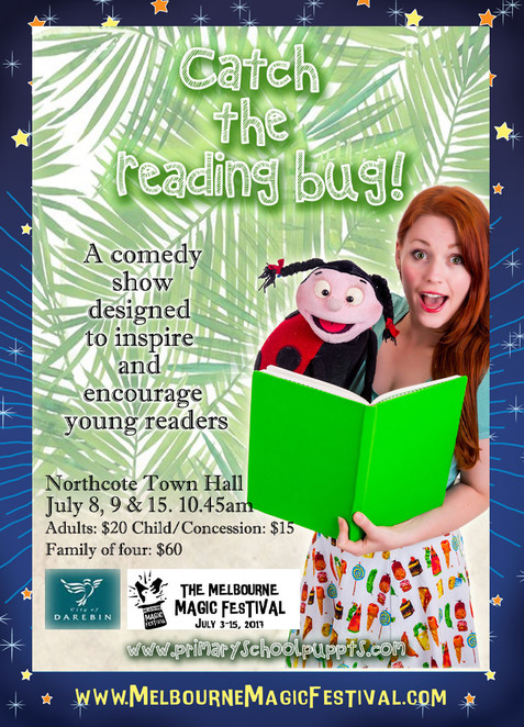 Melbourne Magic Festival,Sarah Jones,Catch The reading Bug,Primary School Puppets,ventriloquist,Educational magic,educational kids show,kids magicians,Australian Literacy and Numeracy Foundation,Festival Melbourne,