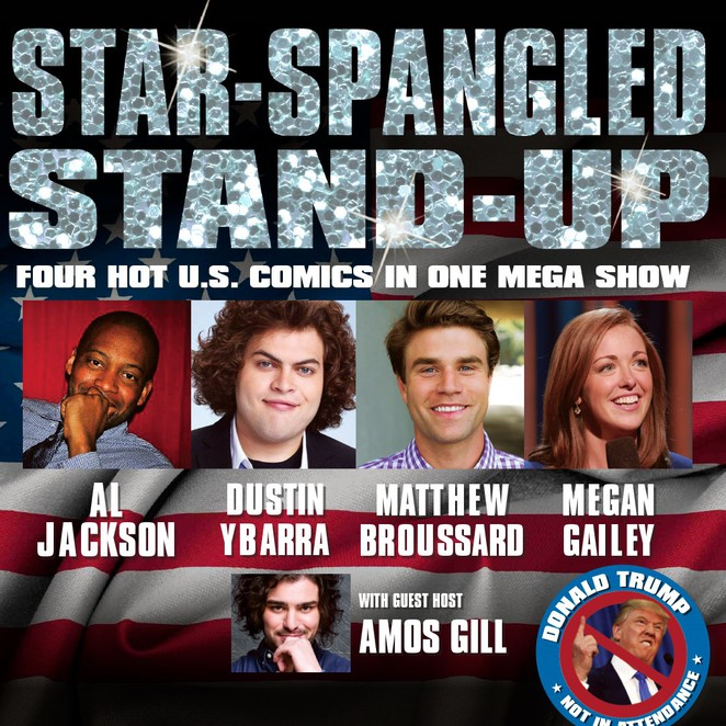 Star Spangled Stand Up, The Comedy Store, The Comic's Lounge, Comedy, US Comedy, LA Comedians, US comedians, comedy tour, Al Jackson, Dustin Ybarra, Matthew Broussard, Megan Gailey, Stand up comedy, Amos Gill