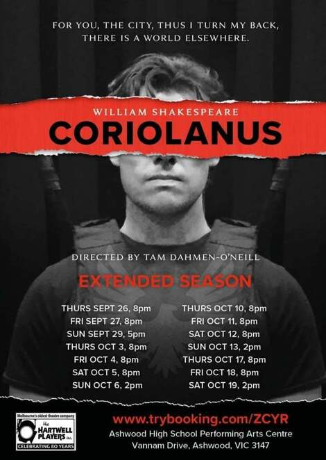 Coriolanus, William Shakespeare, Tam Dahmen-O'Neill, Hartwell Players, Ashwood, Romans, Volscians, Theatre, Violence, death, vengeance, politics, state, people, chorus