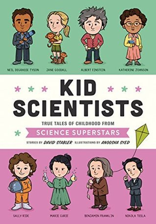 kid scientists, science for kids, non fiction books for kids, books about science for kids, children's books