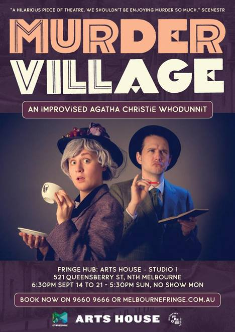 murder village, whodunnit, comedy, improvisation, theatre, mystery, Melbourne Fringe Festival, Arts House