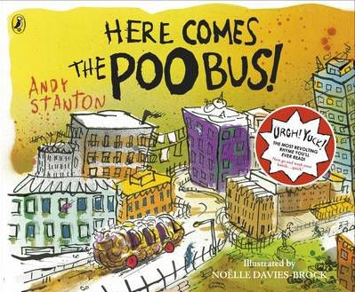 here comes the poo bus, andy stanton