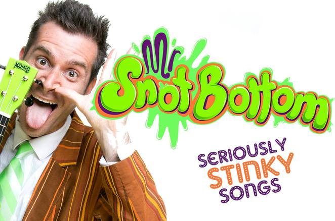 Mr Snot Bottom Seriously Stinky Songs