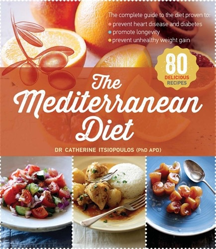 The Mediterranean Diet Book, Catherine Itsiopoulos, Greek Food, Healthy,