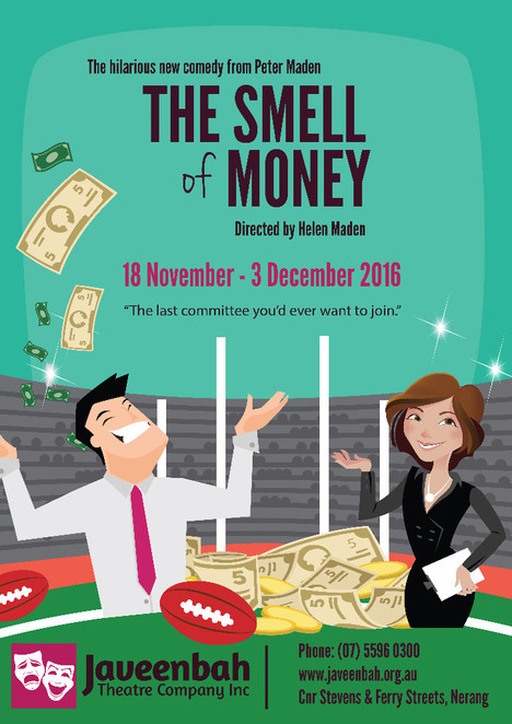 The Smell of Money, Javeenbah Theatre, Peter Maden, Helen Maden, success, football club, committee
