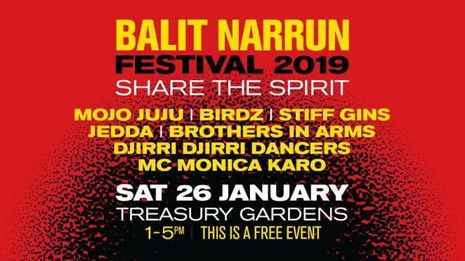 balit narrun, share the spirit festival 2019, community event, fun things to do, cultural event, outdoor concert, live performances music, indigenous artists, indigenous performers, free family frindly festival, dancing, cultural art stalls, food trucks, activities, mojo juju, birgs, stiff gins, jedda, brothers in arms, djirri djirri dancers, mc monica karo