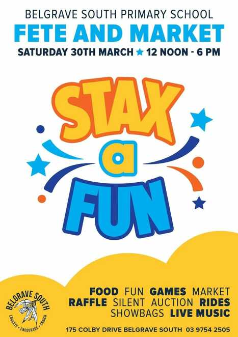 belgrave south primary school staxafun fete 2019, community event, fun things to do, family fun day, entertainment, rides, showbags, live auction, market, stall holders, roving entertainment, silent auction, delicious food, drinks and more