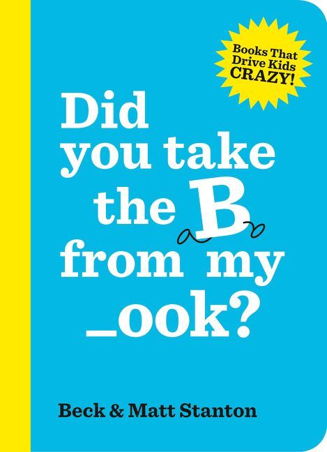 Did You Take The B From My Book?