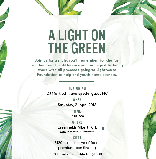 a light on the green 2018, lighthouse foundation, youth homelessness, community event, raffle tickets, dj mark john, greenfields albert park, dancing, good tunes, music, entertainment, food and wine, make a difference, festive dress code