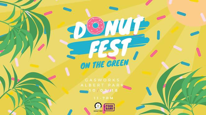 donut fest on the green 2018, donut festival, doughnut lovers, community event, fun things to do, gasworks arts park, donut and beer festival 2018, picnic style festival, gold coin donation, labour day long weekend, food vendors, kids entertainment, jumping castle, donut tattoo parlour, local live music, dj jon bling, donut eating competitions, prizes, best donut award, beer garden, foodbank victoria, holy bombolina, honey dee loukoumades, goldeluck's bakeshop, uncle donut, dip'd gourmet mini donuts, penny for pound, dashing donuts, the oakleigh doughnut co, popstic ice cream, the real jerk food truck, hangi boys, ron's handburger food truck, kooinda brewery, colonial brewing co port melbourne, wrongside brewing co, soju sisters, inka creative, cheat meals of melbourne