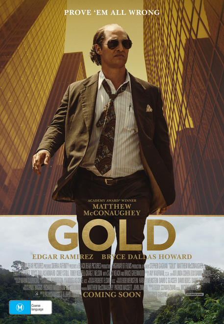 Gold, Gold movie, Gold film, films, movies, film reviews, movie reviews, latest films, new releases