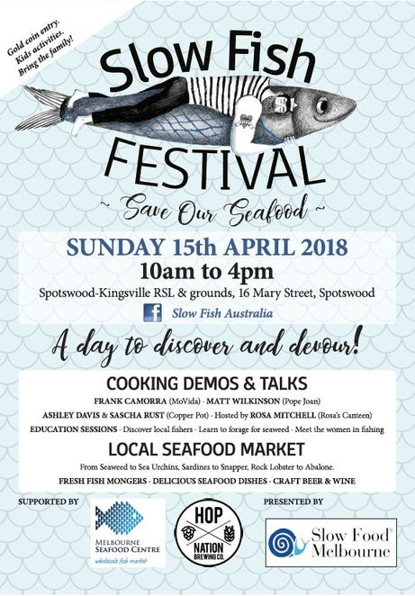 slow fish festival 2018, community event, fun things to do, seafood lovers, save our seafood, slow food melbourne, local seafood market, cooking seafood demonstrations, matt wilkinson, frank comorra, movida, ashley davis, sascha rust, copper pot seddon, thi le, anchovy, marisa raniolo wilkins, spotswood, k