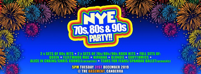 the basement, new years eve, canberra, ACT, whats on, 2019, 2020, 90s music, 80s music, 70s music, retro, belconnen, north canberra,