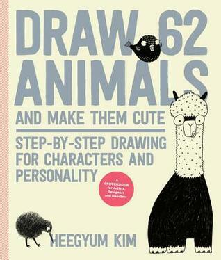 Draw 62 Animals and Make them cute, drawing book, how to draw, drawing for kids, art for kids, animals