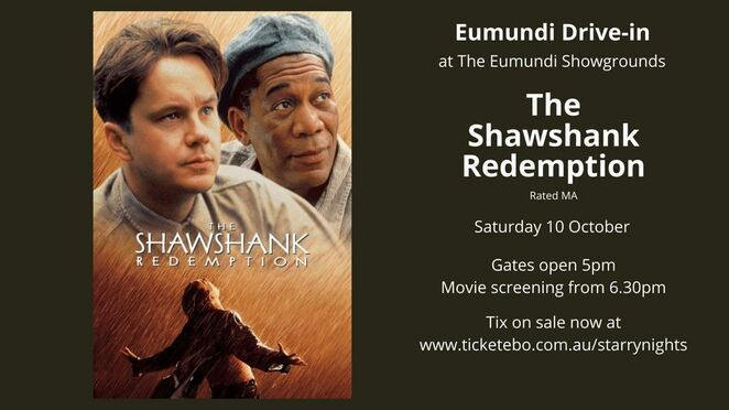 The Shawshank Redemption, Eumundi Drive-In, nostalgic, movie lovers, yesteryear, grand ol' classics, Stephen King, Morgan Freeman, Starry Nights Outdoor Movies, Imperial Hotel Eumundi, pre-purchase tickets, social distancing, car picnic, 90's throwback