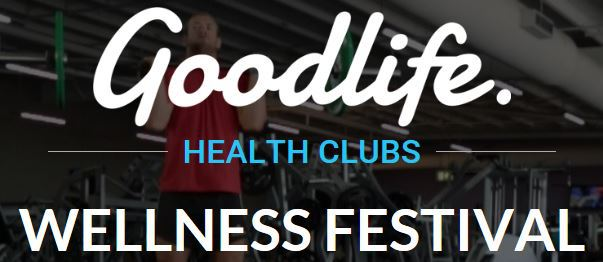Goodlife gyms, wellness festival, health and fitness