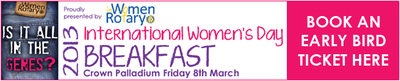 Have a serious discussion over breakfast at the Rotary International Women's Day breakfast.