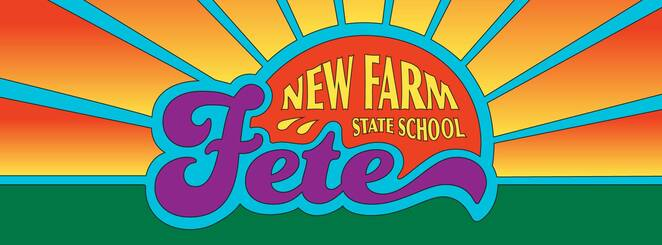 new farm school fete 2019, community event, fun things to do, fundraiser, charity, steam support, maker space, homemade goodness, locally brewed beer, wine nad spirits, live performances, amazing prizes, auctions, living here cush partners, nfss p c association, new farm confectionary, family fun