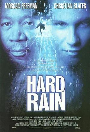 hard rain, morgan freeman, christian slater, weather movies, dam burst,