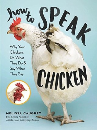 how to speak chicken, books about chickens, keeping chickens