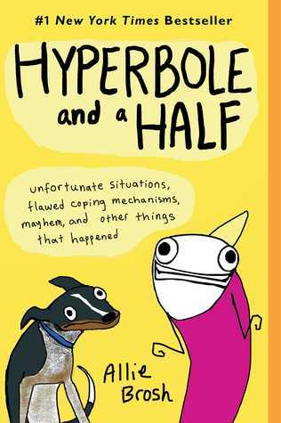 hyperbole and a half, Allie Brosh, must read books for dog lovers, books for dogs lovers, books about dogs, special dog, helper dog, comics, funny books