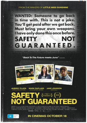 Safety Not Guaranteed - Poster courtesy Rialto Distribution.