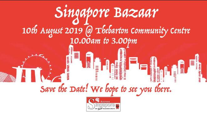 singapore bazaaar 2019, community event, fun things to do, thebarton community centre, torrensville, singapore business and social association, free event, activities, entertainment, food, crafts, market stalls, singapores 54th birthday, cultural event, prizes to be won
