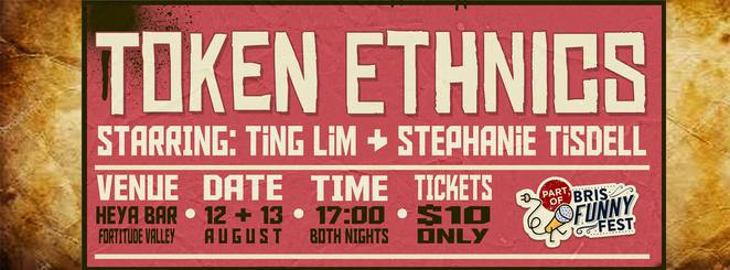 Token ethnics ting lim stephanie tisdell comedian funny stand up comedy brisbane queensland