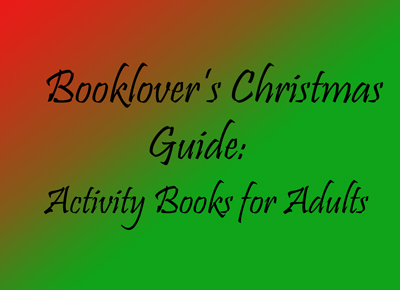 Booklover's Christmas Guide: Activity Books For Adults