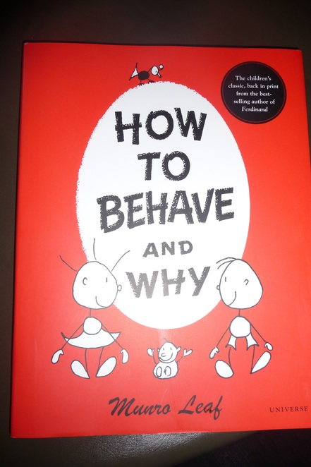 How To Behave And Why, ethics for children, books about ethics, Munro Leaf, Ferdinand the Bull
