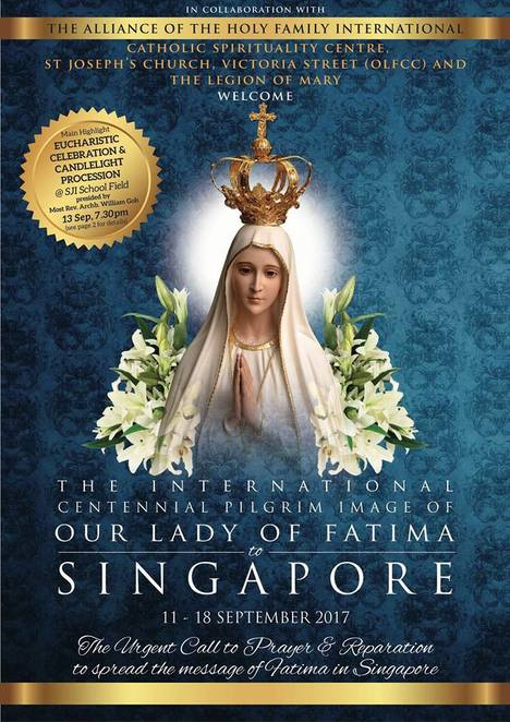 Our Lady of Fatima Centennial Celebrations Singapore, Lady Fatima, Roman Catholic Archdiocese of Singapore, Catholic church singapore, Legion of Mary Singapore, The Legion of Mary, Catholic Spirituality Centre, The Alliance of the Holy Family International, St Joseph's Church Victoria Street