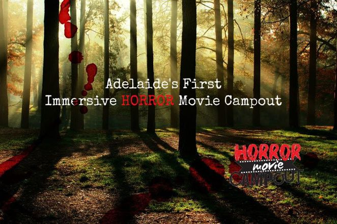 Adelaide Horror Movie Campout