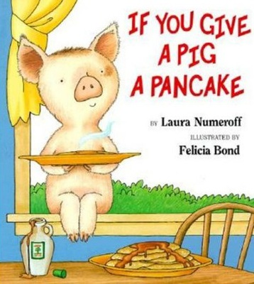 pig, children's book, if you give a pig a pancake, predictable book